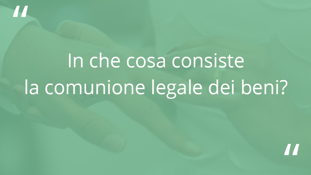 """schermata con sfondo verde e domanda """"in cosa consiste la comunione legale dei beni"""""""
